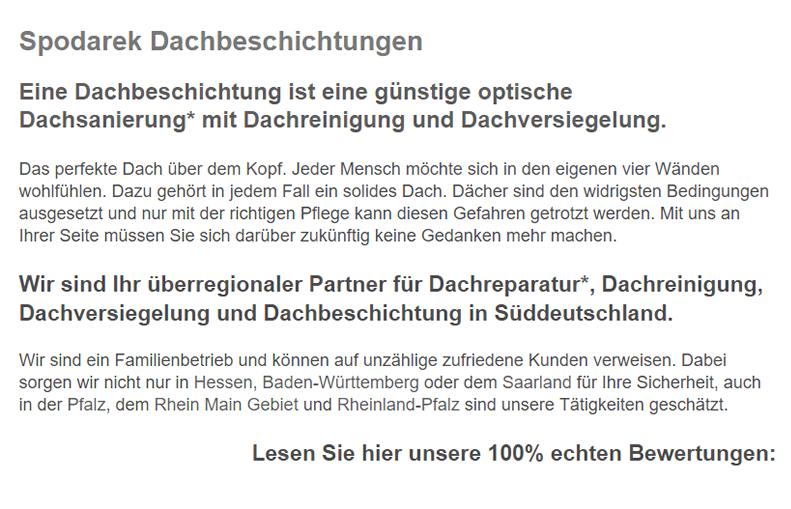 Dachbeschichtungen in  Ober-Mörlen, Bad Nauheim, Friedberg (Hessen), Rockenberg, Münzenberg, Wehrheim, Wöllstadt und Butzbach (Friedrich-Ludwig-Weidig-Stadt), Rosbach (Höhe), Wölfersheim
